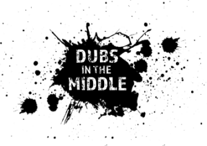 Dubs in the Middle
